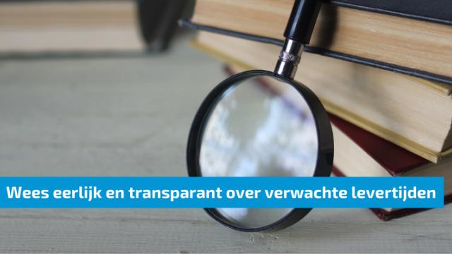Feestdagendrukte? Wees eerlijk en transparant over verwachte levertijden